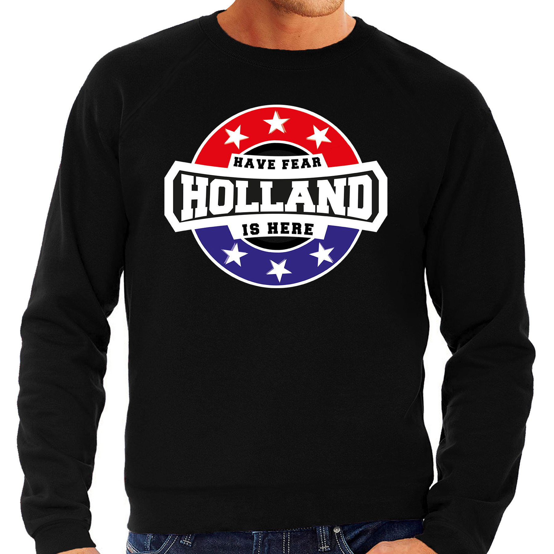 Have fear Holland is here - Holland supporter sweater zwart voor heren