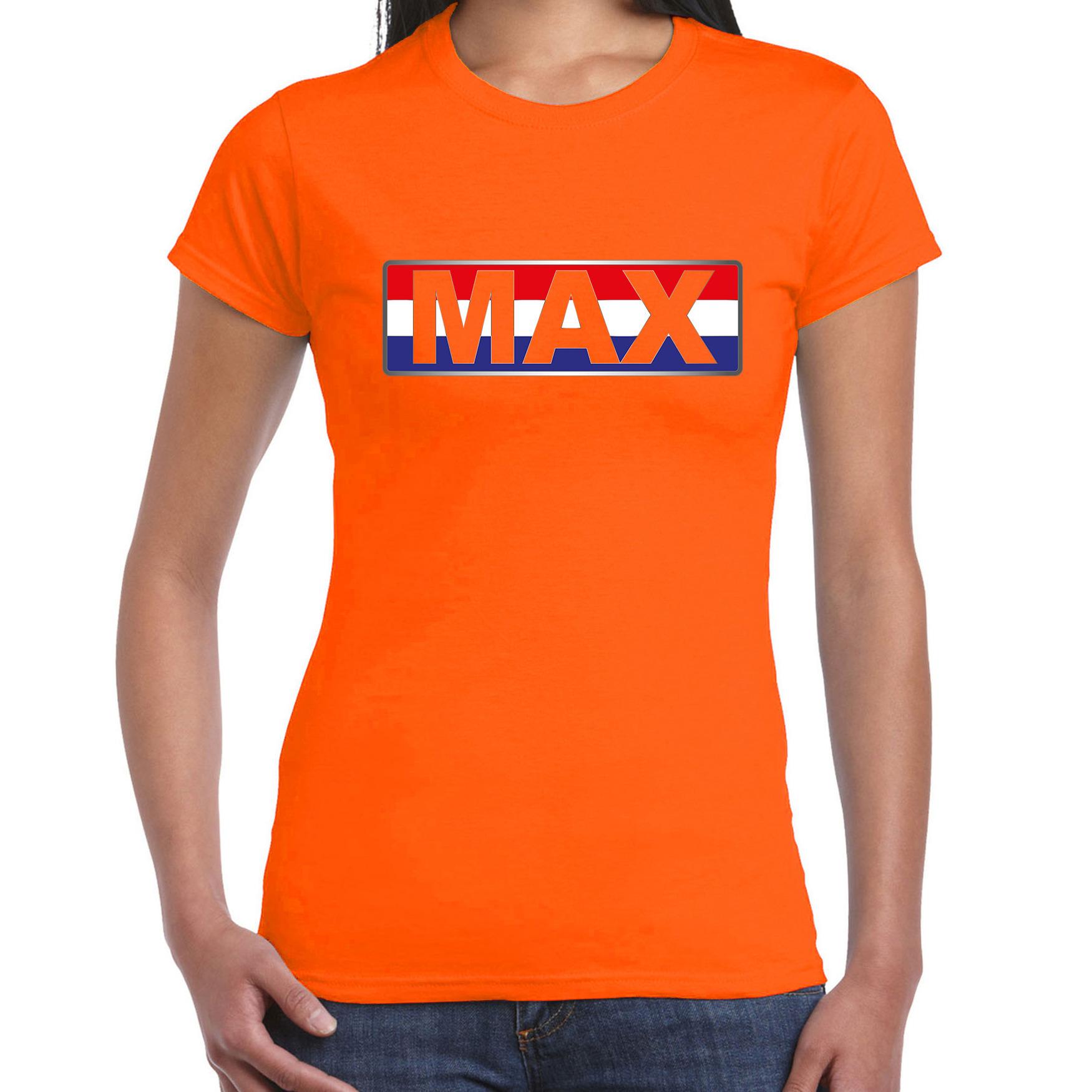 Max supporter - Nederlandse vlag  t-shirt - shirt Holland banner oranje voor dames