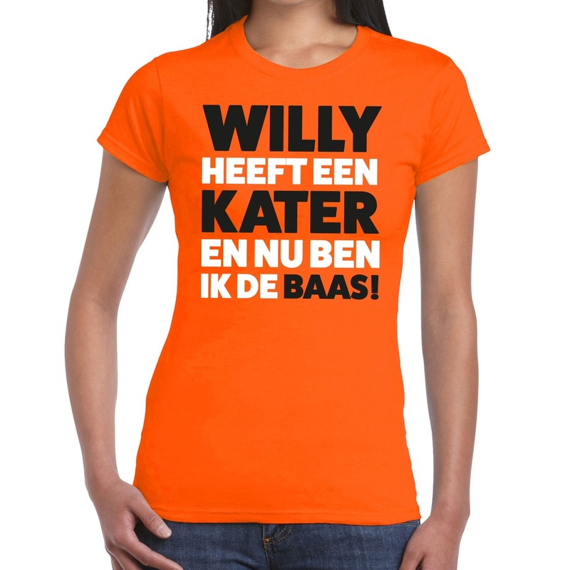 Oranje Koningsdag Willy heeft een kater t-shirt dames